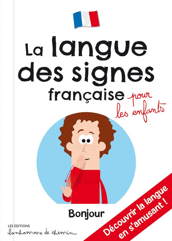Couverture du livre La langue des signes française pour les enfants